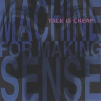 machine_for_making_sense-talk_is_cheap_front_200